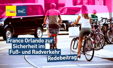 Redebeitrag: Franco Orlando zum Fuß- und Radverkehr in Freiburg