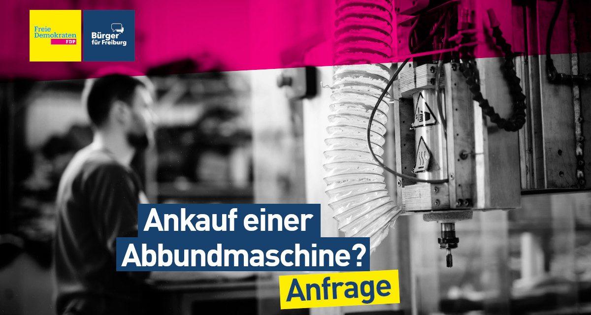Anfrage: Erwerb einer Abbundmaschine für die Friedrich-Weinbrenner-Gewerbeschule