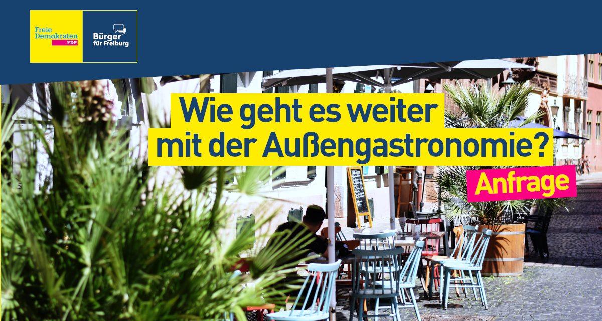ANFRAGE: Wie geht es weiter mit der Außengastronomie in Freiburg